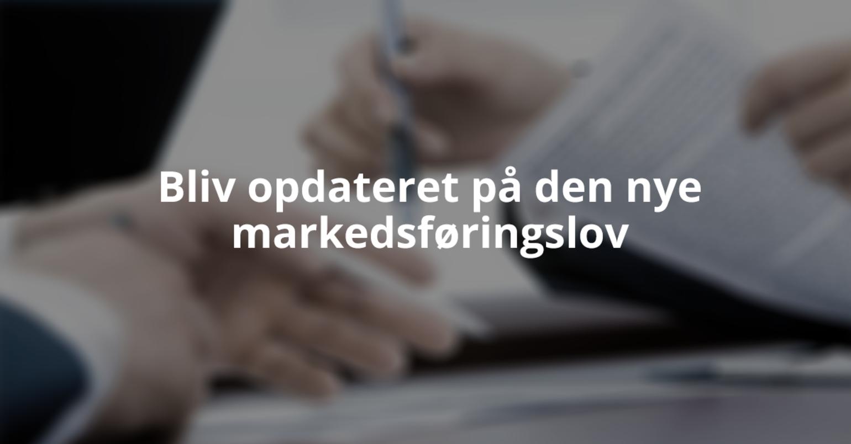 Mangler du også at blive opdateret på den nye markedsføringslov? Bliv det med vores nye kursus!